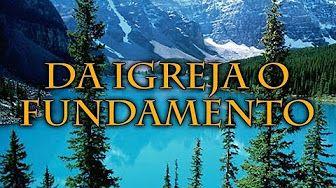 504 DA IGREJA O FUNDAMENTO - Hinário Adventista Completo - YouTube