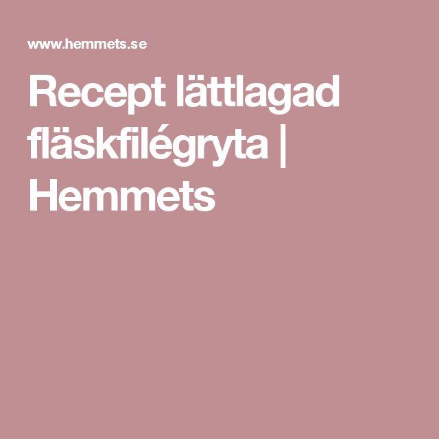Recept lättlagad fläskfilégryta   Hemmets