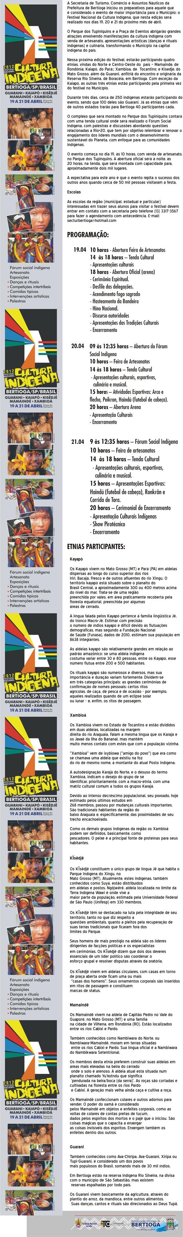 Programação do Festival Nacional da Cultura Indígena 2012 - de 19 a 21 de Abril em Bertioga: Povos Indígenas, Cultura Indígena, Indígena 2012, Festival Nacional