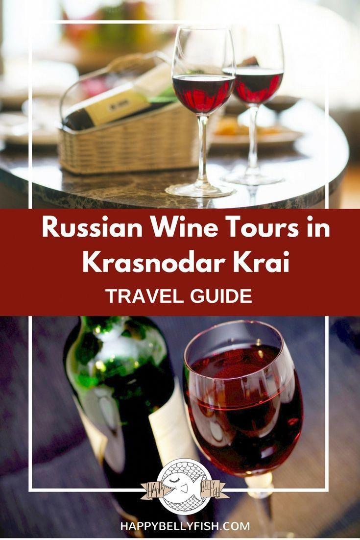 New Wine Tourism Destinations Russian Wine Tours In Krasnodar Krai Wine Tourism Wine Tasting Wine Tasting Tours