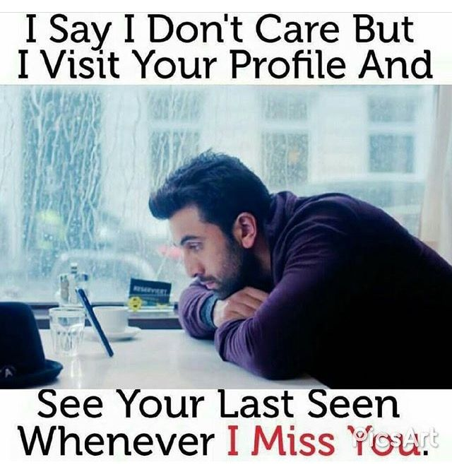 Yes I always do this. I always see your profile when I feel lonely.  Because that is the only thing I can do to see you. Miss you a lot K*CHU.