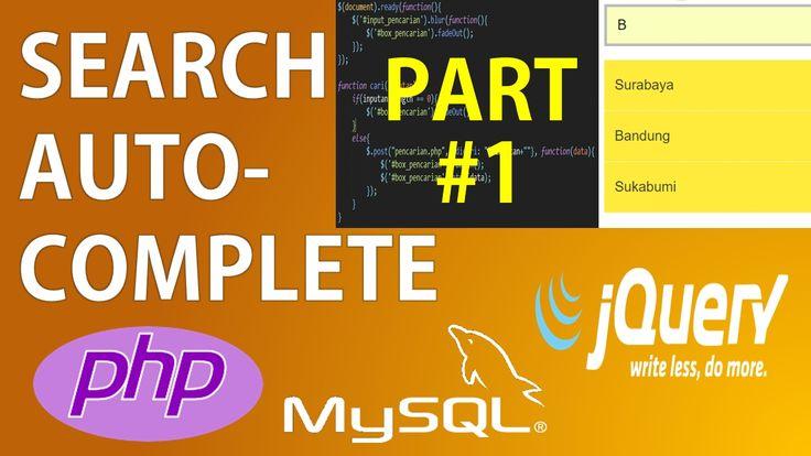PART 1 - Pencarian Autocomplete Autosuggest dengan PHP 7 dan jQuery Ajax