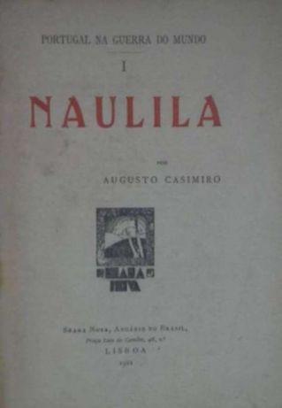 Angola & I Grande Guerra - NAULILA - Augusto Casimiro - Lisboa 1922 Coimbra - imagem 1