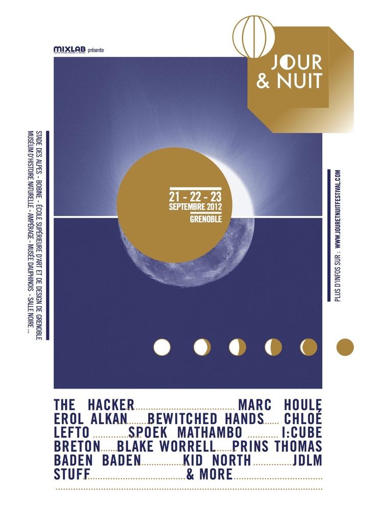 Jour et Nuit Festival : Grenoble, France. BADEN BADEN /// THE BEWITCHED HANDS /// BLAKE WORRELL /// BRETON /// CHLOE /// EROL ALKAN /// THE HACKER /// I: CUBE /// JDLM /// KID NORTH /// LEFTO /// MARC HOULE /// PRINS THOMAS /// SPOEK MATHAMBO...