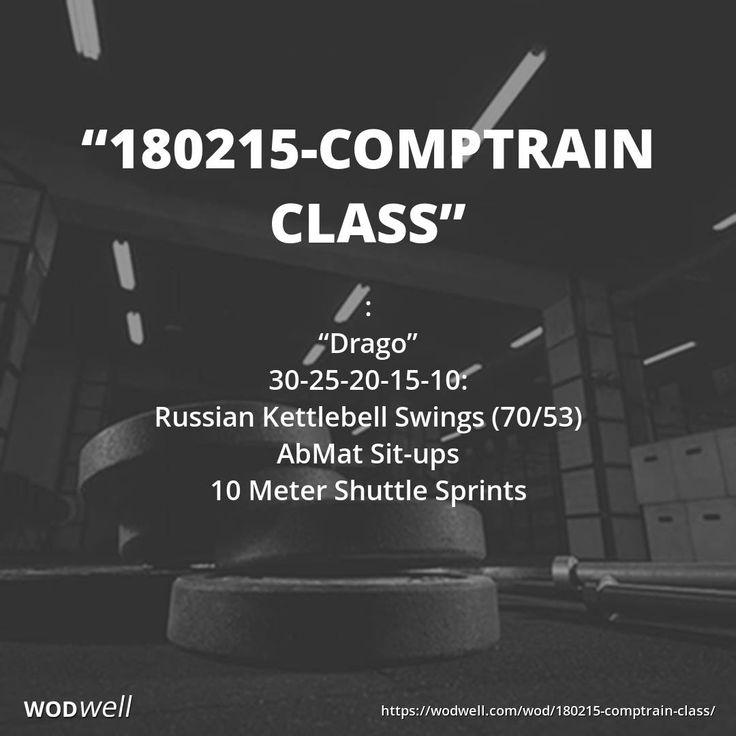 """180215-Comptrain Class"" WOD - : ""Drago""; 30-25-20-15-10:; Russian Kettlebell Swings (70/53); AbMat Sit-ups; 10 Meter Shuttle Sprints"