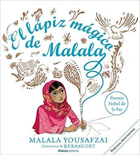 El lápiz mágico de Malala Malala Yousafzai (Aut...