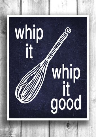 Whip it Whip it good - Fine art letterpress poster - Kitchen decor – Happy Letter Shop