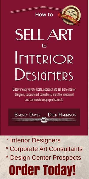 A great resource for selling art to interior designers. Co-written by Barney Davey.