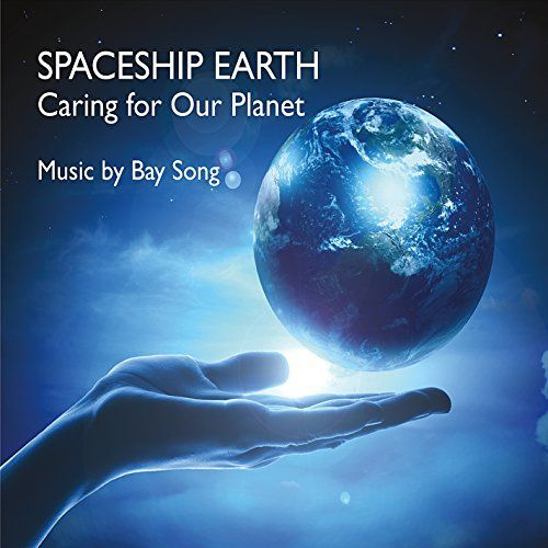 Bay Song - Spaceship Earth: Caring For Our Planet
