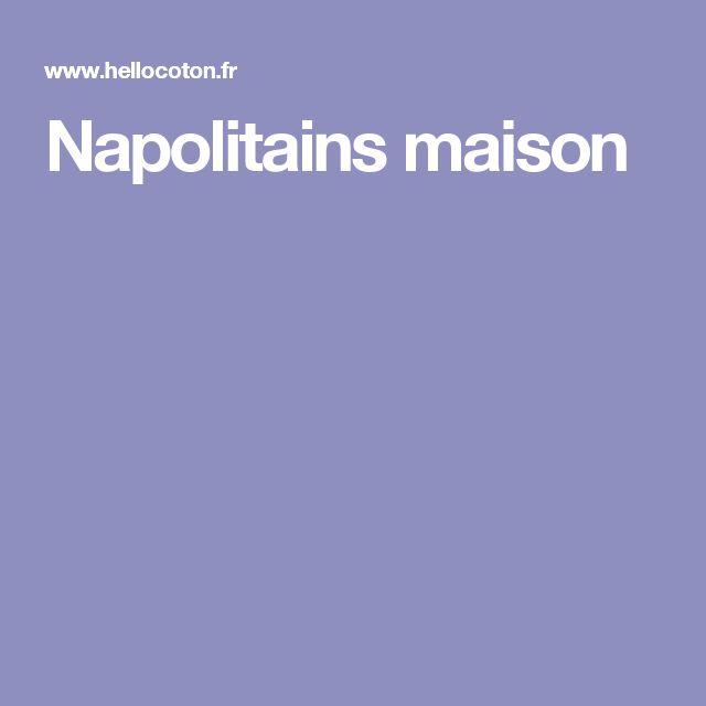 Napolitains maison