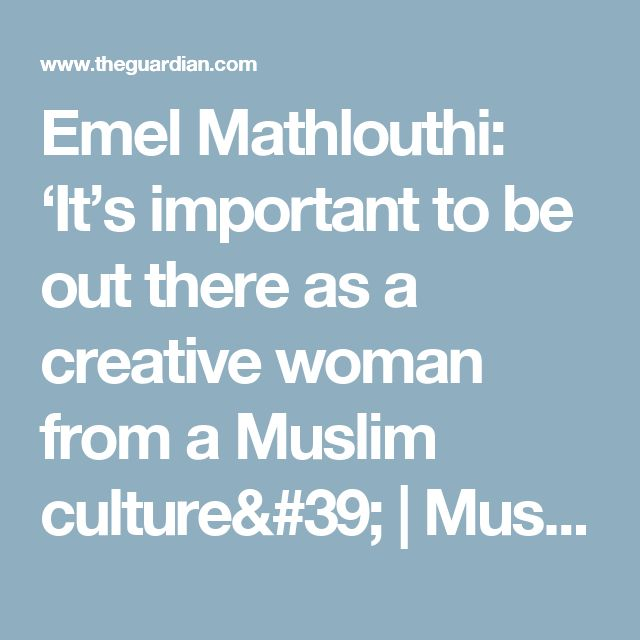 Emel Mathlouthi: 'It's important to be out there as a creative woman from a Muslim culture' | Music | The Guardian