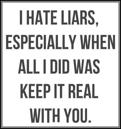 I hate liars | Quotes | Pinterest