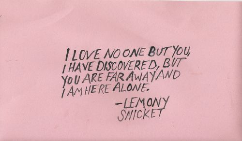 Lemony Snicket Quote In Love As In Life One Misheard: Best 25+ Far Away Quotes Ideas On Pinterest