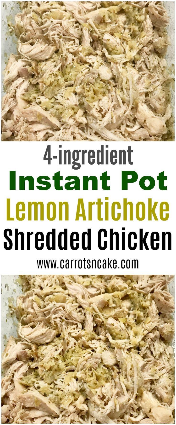 Instant Pot Lemon Artichoke Shredded Chicken – Carrots 'N' Cake