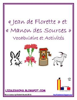 """$ This document contains 97 vocabulary words from the French films and novels """"Jean de Florette"""" and """"Manon des Sources""""."""