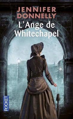 La Chronique des Passions: L'Ange de Whitechapel - Jennifer Donnelly