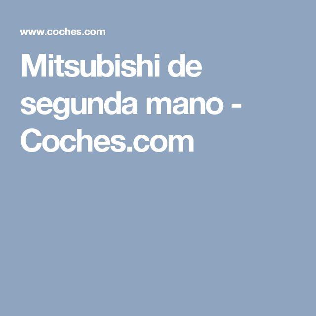 Mitsubishi de segunda mano - Coches.com