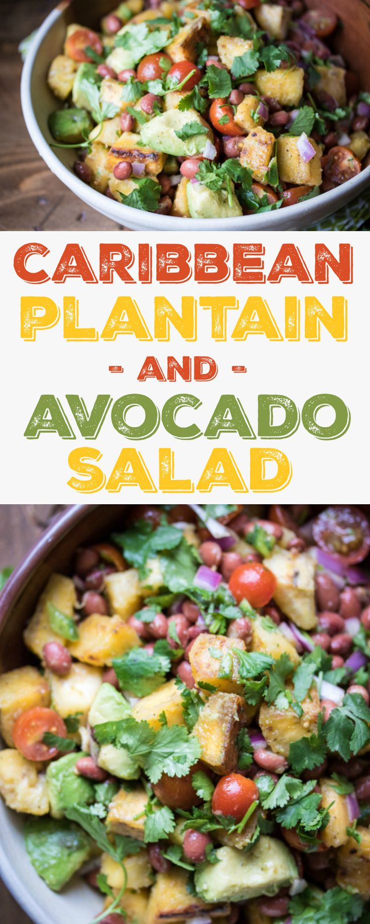This Caribbean-style salad of fried plantains, avocado, red beans and tomatoes is a vacation-worthy dish!