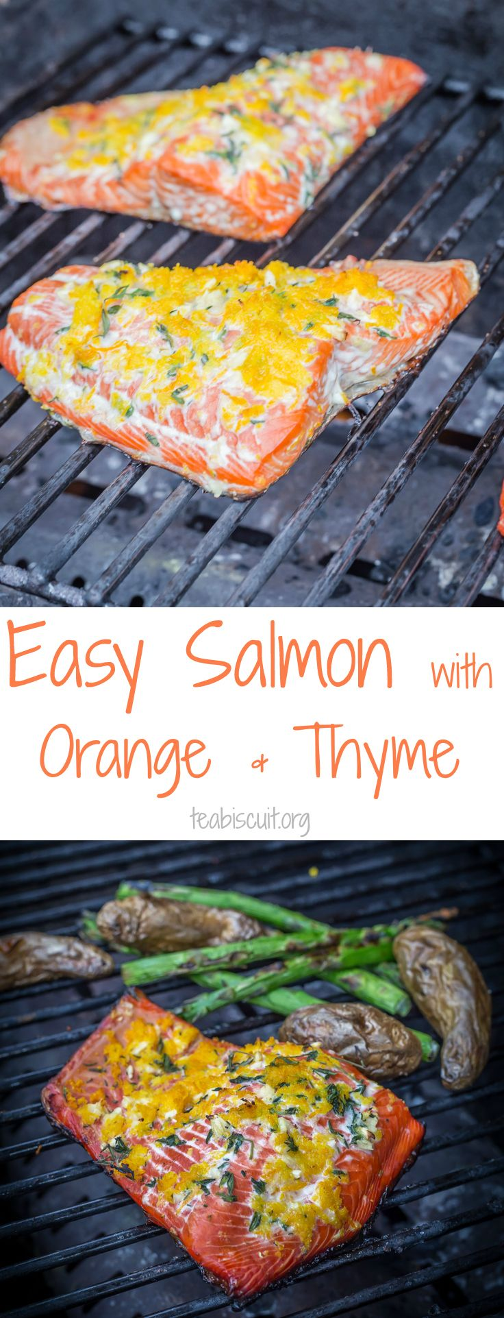 An easy grilled Salmon recipe with Orange and Thyme. Cook it in TEN minutes! Perfect for grilling out,Low Carb,Paleo,Gluten Free and Low Calorie | teabiscuit.org