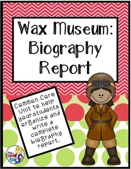 "20 page Wax Museum Project will help your students create an amazing biography research report on a famous person. The culminating part of the project is a Wax Museum, where students dress up as the person they have learned about and stand ""still"", like a Wax Museum, until someone walks up to them and presses the ""button"" on their backdrop. Then students give a short 3 - 4 sentence speech about that person's life. Great learning experience for kids and good P.R. $"