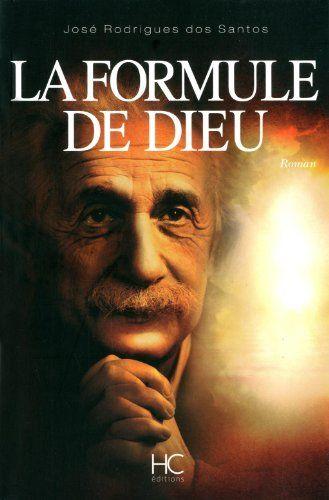 La formule de Dieu: Amazon.fr: José Rodrigues dos Santos: Livres