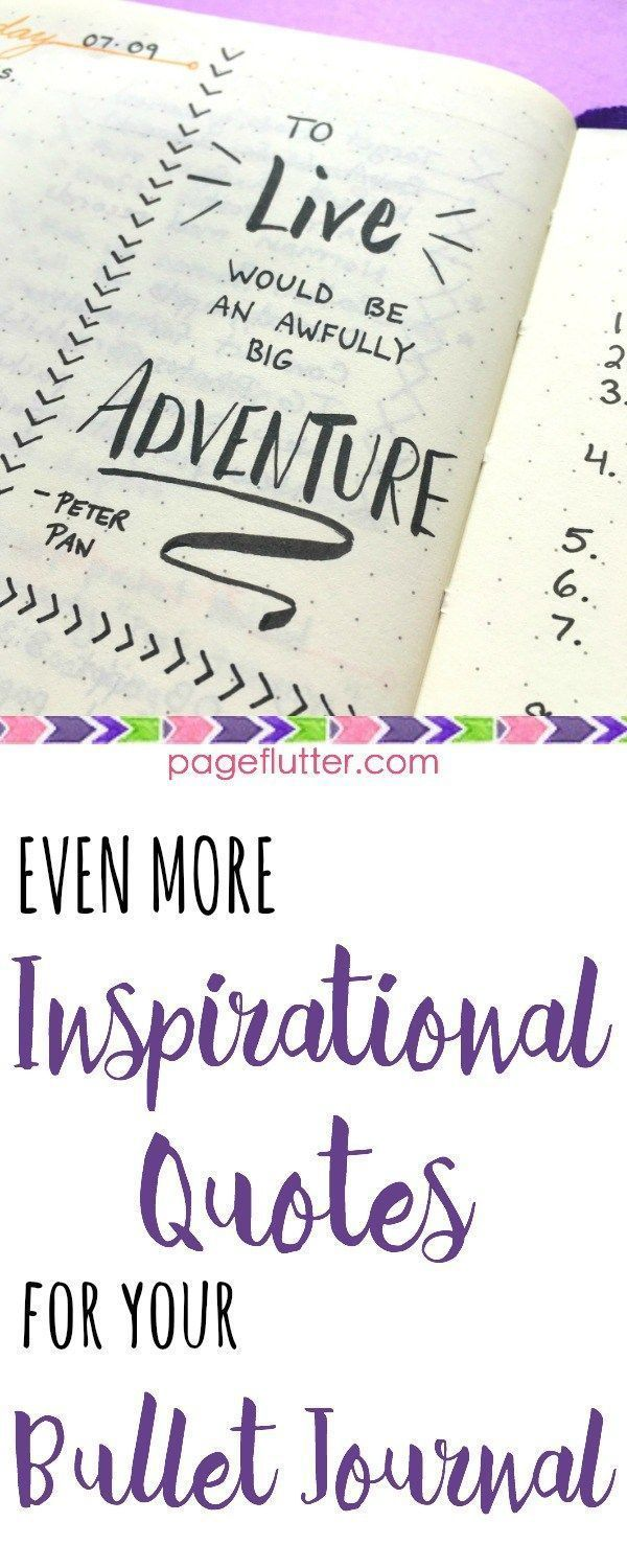 Inspirational Quotes for your Bullet Journal Stay focused on your goals by keeping a positive