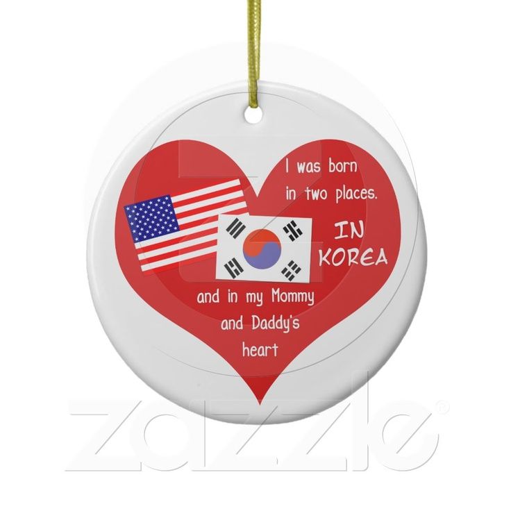 Born in Two Places - Korean adoption Christmas Ornaments from Zazzle.com