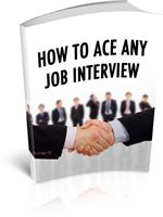 Cool free book! How to Ace Any Job Interview - Detailed inside this title are the secrets to becoming the perfect candidate for any job interview.