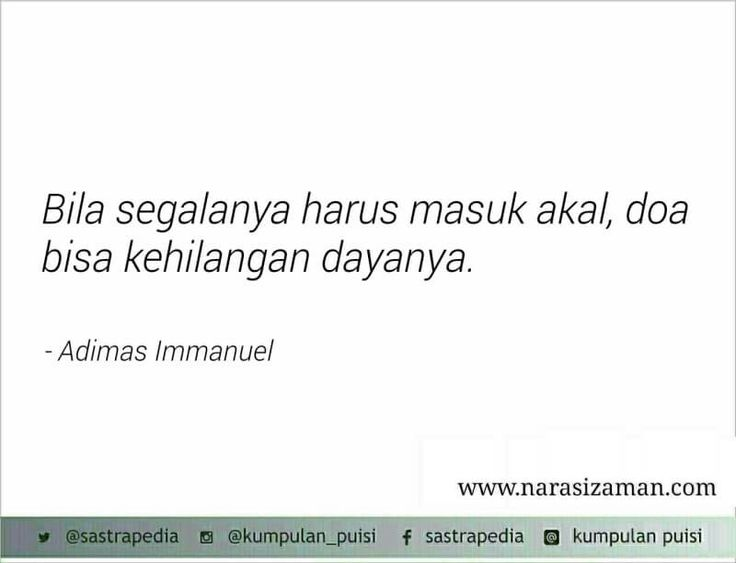 Quote by Adimas Immanuel