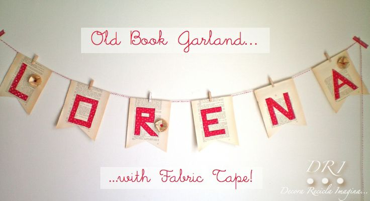 Old Book Garland: Crafty Stuff, Recicla Imagina, Fabrics Tape, Books Garlands, Book, Guirnalda De, Decora Recicla, Libros Viejo, Old Books