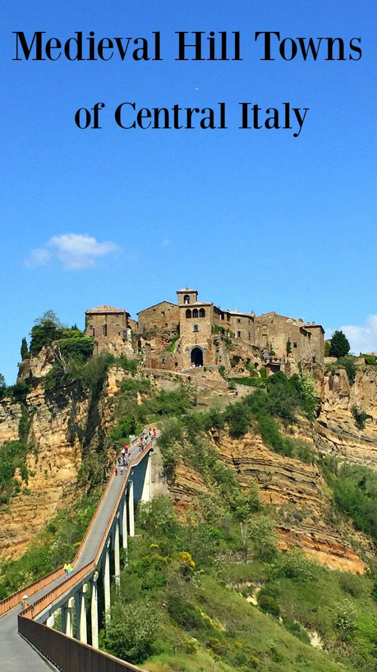 Medieval Hill Towns of Central Italy. These ancient villages perching from…