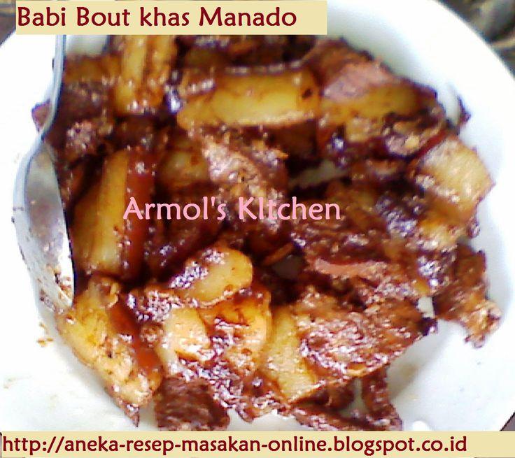 """BABI BOUT""  Masakan Manado warisan kolonial ini memang tidak begitu terkenal. Pingin tau, kayak apa sih masakannya, sekalian kenal kenal budaya Tanah Mnahasa.  Yuk simak artikel ini. Selain resepnya juga ada beberapa ulasan tentang Tanah Minahasa -- ini dia http://aneka-resep-masakan-online.blogspot.com/2015/03/resep-cara-membuat-babi-bout-ala-manado.html"