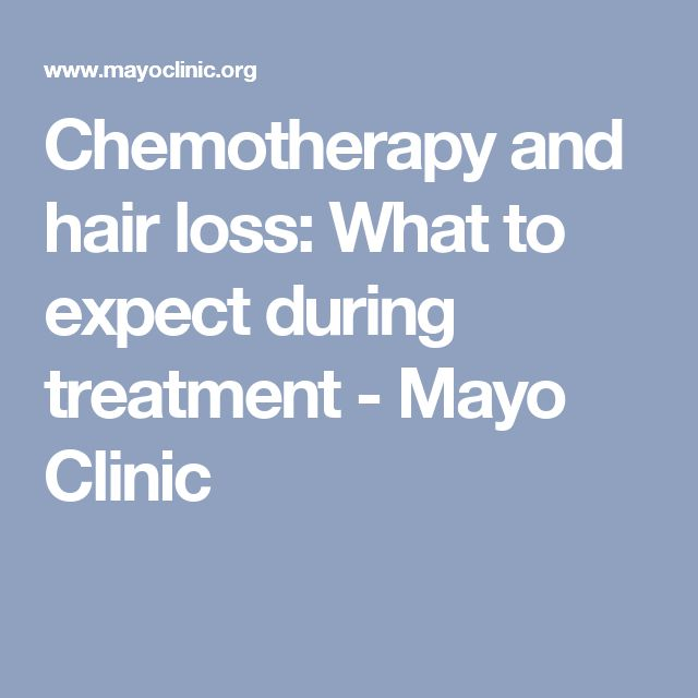 Chemotherapy and hair loss: What to expect during treatment - Mayo Clinic