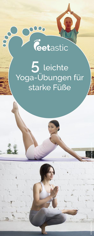 Yoga für die Füße: Leichte Übungen, die Ihr Fundament stärken