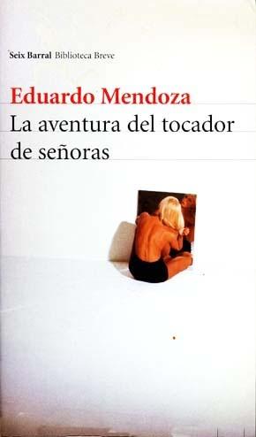 La aventura del tocador de señoras (Eduardo Mendoza)