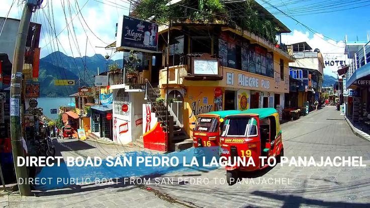 Direct boat San Pedro la Laguna to Panajachel Lake Atitlan