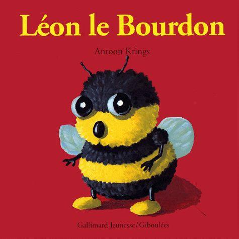 Léon le Bourdon. Antoon Krings - Decitre - 9782070590087 - Livre