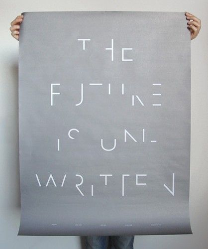 The future is un-written