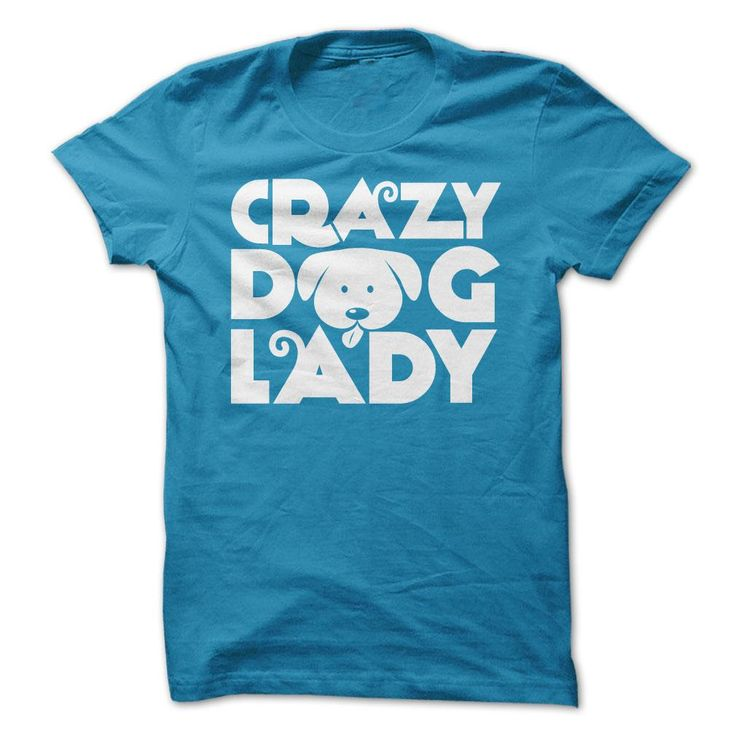 """Are you bold (and honest) enough to wear it? """"Crazy Dog Lady"""""""