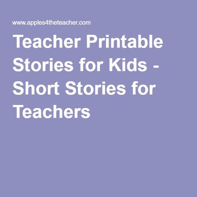 Teacher Printable Stories for Kids - Short Stories for Teachers