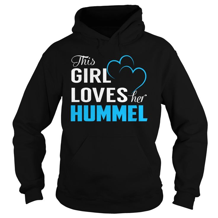 [Popular tshirt name ideas] This Girl Loves Her HUMMEL  Last Name Surname T-Shirt  Discount Hot  This Girl Loves Her HUMMEL. HUMMEL Last Name Surname T-Shirt  Tshirt Guys Lady Hodie  SHARE and Get Discount Today Order now before we SELL OUT  Camping girl loves her hummel last name surname sweatshirt nee this girl