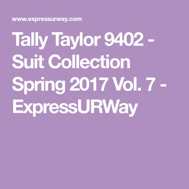 Tally Taylor 9402 - Suit Collection Spring 2017 Vol. 7 - ExpressURWay
