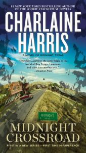 Midnight Crossroad By Charlaine Harris - From the #1 New York Times bestselling author of the Sookie Stackhouse series comes an urban fantasy set in quiet Midnight, Texas. The town looks just like any other, but its mysterious residents have plenty of strange secrets… With over 2,100 five-star ratings on Goodreads!