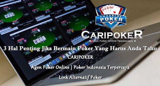3 Hal Penting Jika Bermain Poker, Judi Poker Online Yang Harus Anda Ketahui, Posisi Meja Judi Poker Online, Situs Poker Online Terpercaya, Agen Poker Online