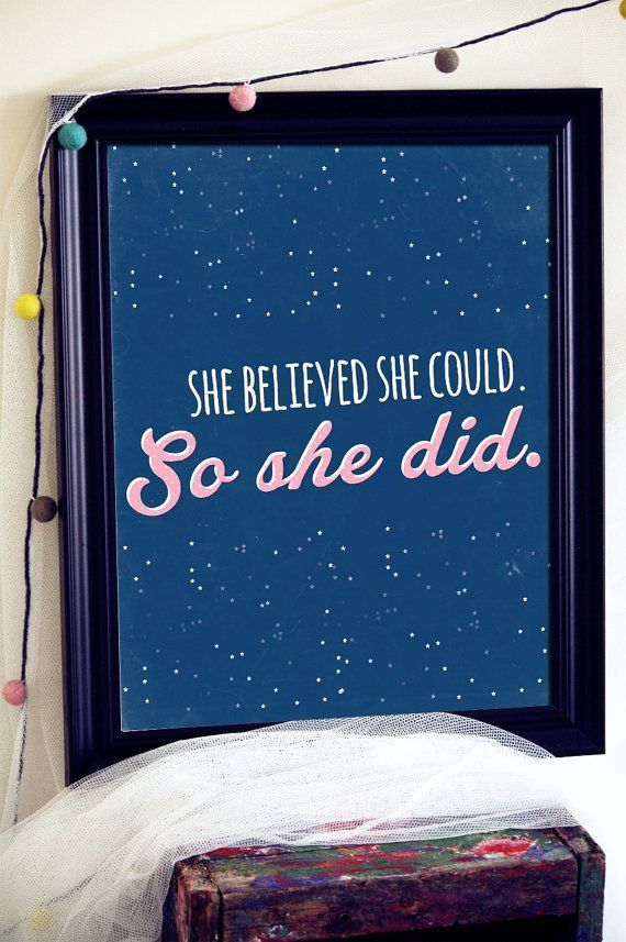She Believed She Could Wall Art For Teen Girls by BlessedType: