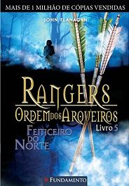 Feiticeiro do Norte - Rangers, a Ordem dos Arqueiros Vol. 5 - John Flanagan