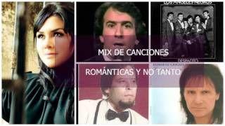 Mix de canciones románticas y no tanto, en español 2016 - YouTube
