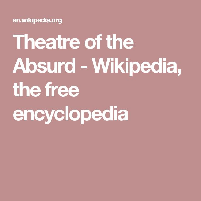 Theatre of the Absurd - Wikipedia, the free encyclopedia