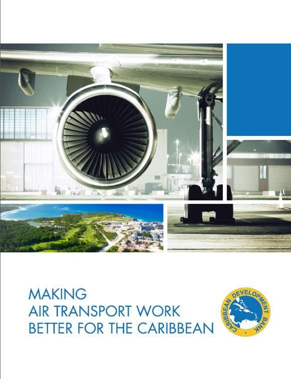 Making air transport work better for the Caribbean (EBOOK) http://www.caribank.org/wp-content/uploads/2015/06/New-CDB-Air-Transport-Thematic-Study-Digital-FAW-19MAY2015-1554.pdf The Air Transport Sector in the CARICOM Region is close to reaching a tipping point. Some domiciled carriers that have made significant contributions to the socio-economic welfare of the economies they have served over the years, are going through a period of uncertainty.