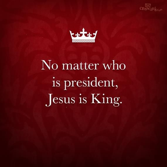 Hope In Every Season: No Matter Who Is President, Jesus is King